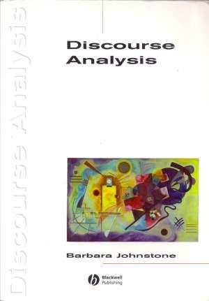 Barbara Johnstone - Discourse analysis