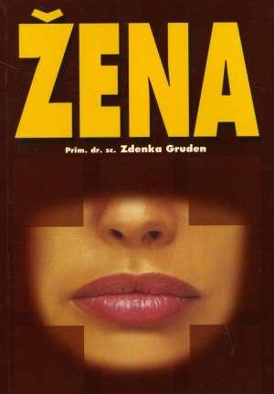 Zdenka Gruden - Žena