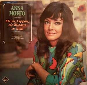 Gramofonska ploča Anna Moffo Meine Lippen, Sie Küssen So Heiß SLE 14 545-P, stanje ploče je 10/10