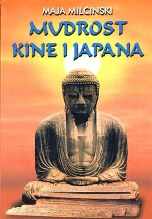 Mudrost Kine i Japana Maja Milčinski meki uvez