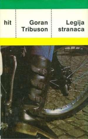 Legija stranaca Tribuson Goran tvrdi uvez