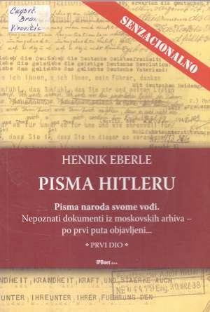 Pisma Hitleru - 1. dio Henrik Eberle meki uvez