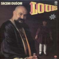 Gramofonska ploča Louis Srcem I Dušom 2114534, stanje ploče je 10/10