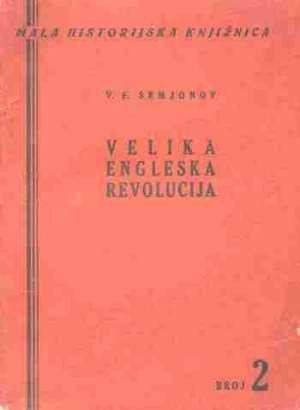 V. F. Semjonov Velika engleska revolucija meki uvez