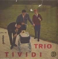 Gramofonska ploča Trio Tividi U Svojim Uspjesima LPY 98, stanje ploče je 8/10