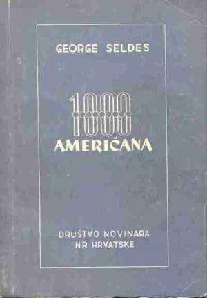 George seldes 1000 Američana meki uvez