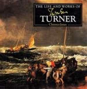 Turner - Život i djelo Clarence Jones tvrdi uvez