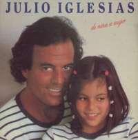 Gramofonska ploča Julio Iglesias De Niña A Mujer S 85063, stanje ploče je 8/10