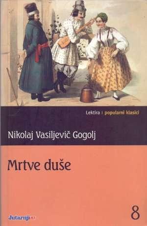 Mrtve duše Gogolj Nikolaj Vasiljevič meki uvez