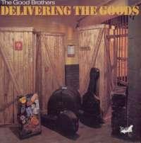Gramofonska ploča Good Brothers Delivering The Goods LL 1008, stanje ploče je 10/10