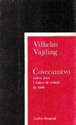 čovečanstvo kakvo jeste i kakvo bi trebalo da bude Vilhelm Vajtling meki uvez