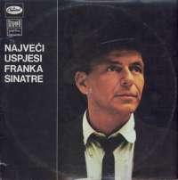 Gramofonska ploča Frank Sinatra Najveći Uspjesi Franka Sinatre LPSV-CA 409, stanje ploče je 10/10