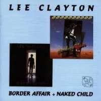 Border Affair + Naked Child Lee Clayton