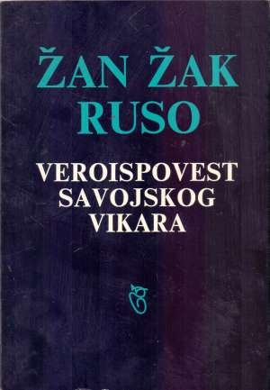 Jean Jacques Rousseau - Veroispovest savojskog vikara