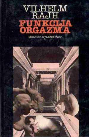 Vilhelm Rajh - Funkcija orgazma