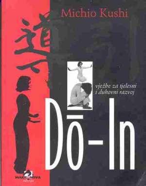 Do - In vježbe za tjelesni i duhovni razvoj Michio Kushi meki uvez