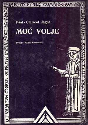 Moć volje Paul Clement Jagot meki uvez