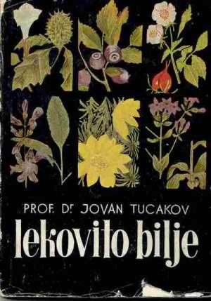 Tucakov Jovan - Lekovito bilje