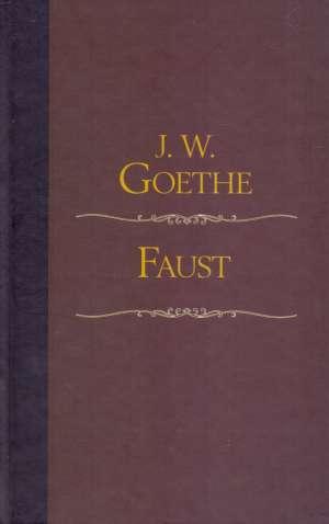Faust Goethe Johann Wolfgang tvrdi uvez