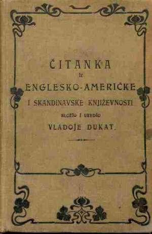 Čitanka iz englesko - američke i skandinavske književnosti Vladoje Dukat Složio I Uredio tvrdi uvez