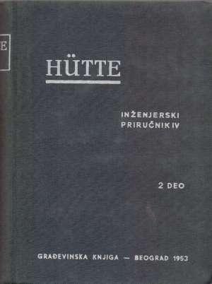Hutte - inženjerski priručnik IV 2. deo G.a. meki uvez
