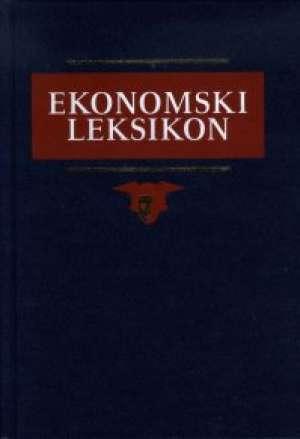 Ekonomski leksikon a - ž Zvonimir Baletić tvrdi uvez