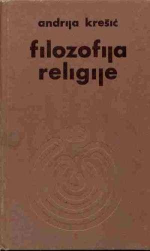 Filozofija religije Andrija Krešić tvrdi uvez