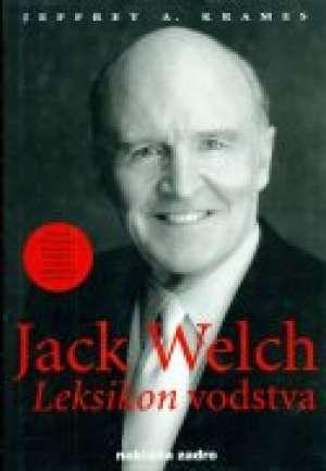 Jeffrey A. Krames - Jack welch - leksikon vodstva