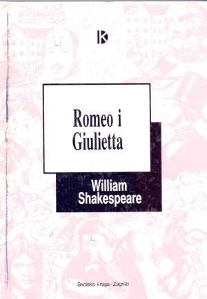 Romeo i Giulietta Shakespeare William tvrdi uvez