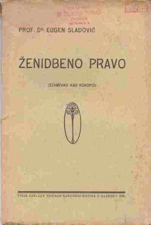 Eugen Sladić - ženidbeno pravo (štampano kao rukopis)