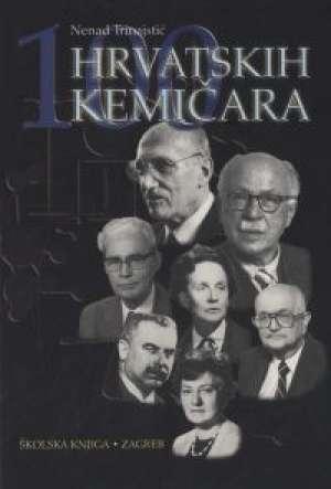 100 hrvatskih kemičara Nenad Trinajstić meki uvez