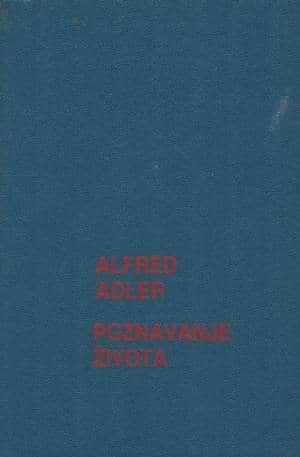 Poznavanje života Alfred Adler tvrdi uvez