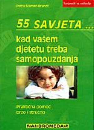 55 savjeta kad vašem djetetu treba samopouzdanja Petra Stamer - Brandt meki uvez