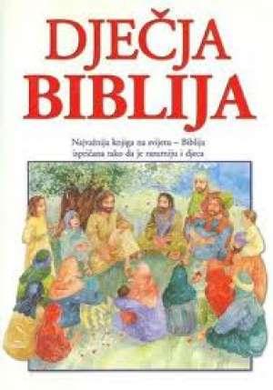 Pat Alexandar - Dječja biblija - najvažnija knjiga na svijetu - biblija ispričana tako da je razumiju i djeca*