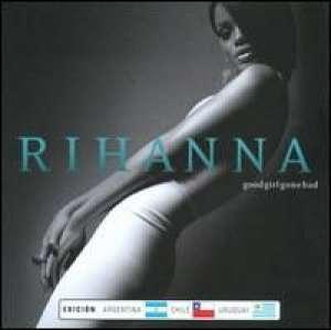 Good Girl Gone Bad Rihanna