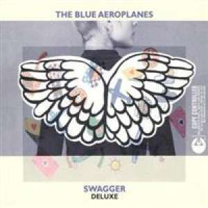 Swagger The Blue Aeroplanes