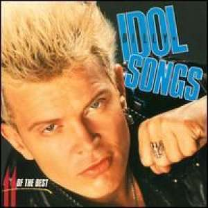 Idol Songs - 11 of the Best Billy Idol