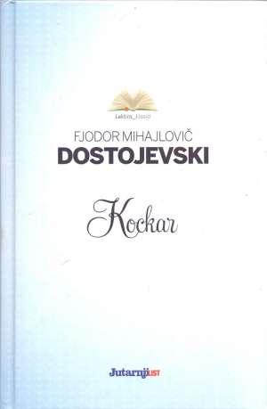 Kockar Dostojevski Mihajlovič Fjodor tvrdi uvez