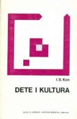 I. S. Kon - Dete i kultura