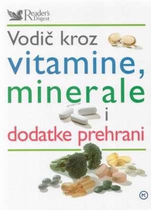 Vodič kroz vitamine, minerale i dodatke prehrani Ivanka Borovac Uredila tvrdi uvez
