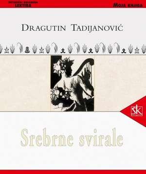 Srebrne svirale Tadijanović Dragutin tvrdi uvez