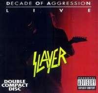 Decade of Aggression Live Slayer
