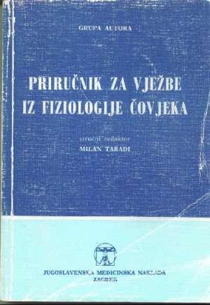 Priručnik za vježbe iz fiziologije čovjeka Milan Taradi I G.a. meki uvez