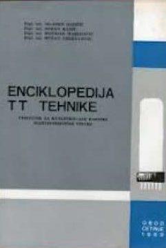 Enciklopedija tt tehnike Mladen Hadžić, Zoran Ranić, Božidar Marinović, Dušan Grekulović meki uvez