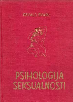 Osvald švarc - Psihologija seksualnosti