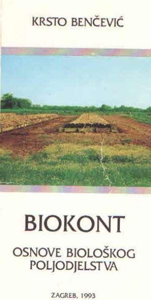 Biokont - osnove biološkog poljodjelstva Krsto Benčević meki uvez