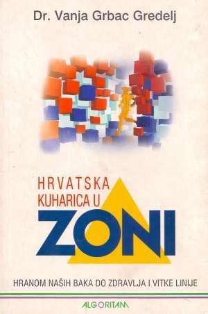 Hrvatska kuharica u zoni Vanja Grbac Gredelj meki uvez