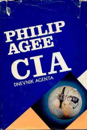 CIA - dnevnik agenta Philip Agee tvrdi uvez
