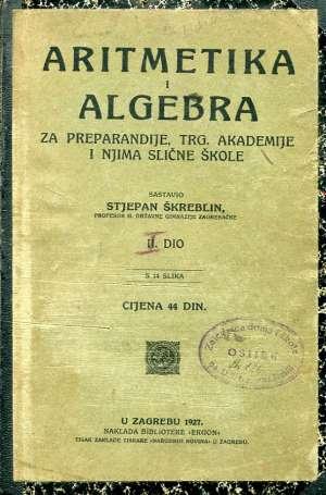 Stjepan Škreblin - Aritmetika i algebra II. dio