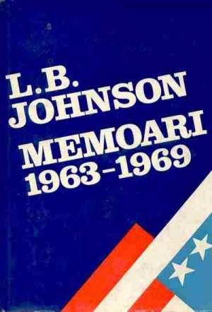 Pogled unatrag, pogled na predsjednikovanje 1963 - 1969, Memoari Ana Letica / J. B. Johnson tvrdi uvez
